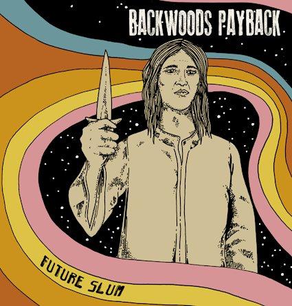 Backwoods Payback Future Slum LP