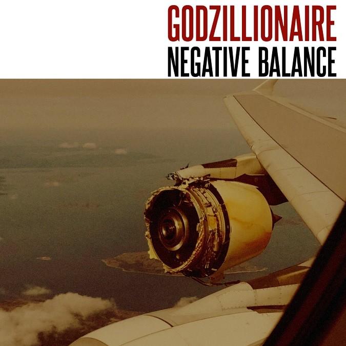 Godzillionaire Negative Balance album
