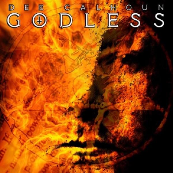 Dee Calhoun Godless album