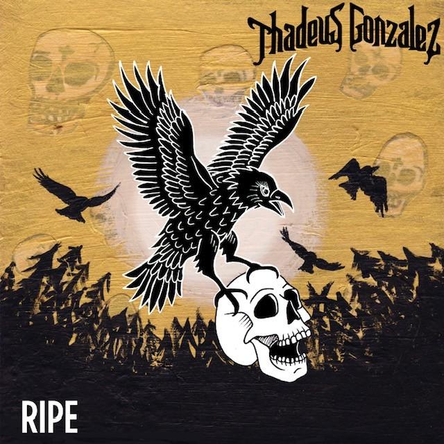 Thadeus Gonzalez Ripe